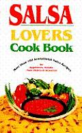 Salsa Lovers Cookbook More Than 180 S