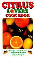 Citrus Lovers Cook Book
