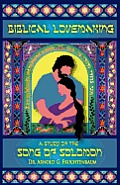 Biblical Lovemaking A Study Of The Song