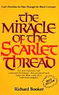 Miracle of the Scarlet Thread
