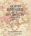 World ephemeris for the 20th century, 1900 to 2000, at noon