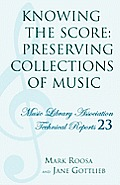 Knowing the Score: Preserving Collections of Music