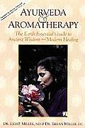 Ayurveda & Aromatherapy the Earth Esse