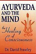 Ayurveda & The Mind