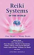 Reiki Systems of the World One Heart Many Beats