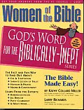 Women of the Bible (God's Word for the Biblically-Inept)