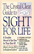 Crystal Clear Guide To Sight For Life