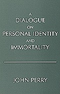 Dialogue On Personal Identity & Immortal