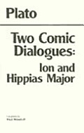Two Comic Dialogues: Ion and Hippias Major