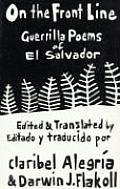 On the Front Line: Guerilla Poems of El Salvador