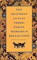 Graywolf Annual Three Essays Memoirs &