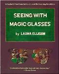 Seeing With Magic Glasses (93 Edition)