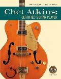 Chet Atkins: Certified Guitar Player