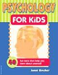 Psychology For Kids 40 Fun Tests That He