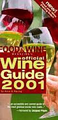 Food & Wine Magazines Official Wine Guide 2001