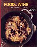 Food & Wine Annual Cookbook 2004