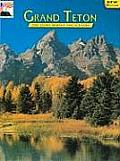 Grand Teton The Story Behind the Scenery