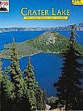 Crater Lake The Story Behind The Scenery