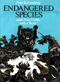 Endangered Species & Other Fables With a Twist