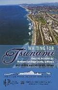 Waiting for Tsunami: Coastal Hazards of Northern San Diego County, California