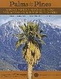 Palms to Pines: Geological and Historical Excursion Through the Palm Springs Region, Riverside County, California