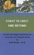 Coast to Crest and Beyond: Across San Diego County by Car Along the San Dieguito River