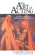 Art of Acting The Complete Artist Actor Training Process