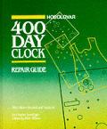 400 Day Clock Repair Guide 9TH Edition