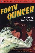 Forty-Ouncer: Stories