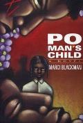 Po Mans Child (99 Edition)