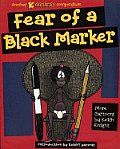Fear of a Black Marker Another K Chronicles Compendium