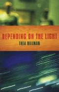 Depending on the Light