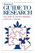 Ancestrys Guide To Research Case Studies In Am