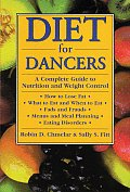 Diet for Dancers: A Complete Guide to Nutrition and Weight Control Cover