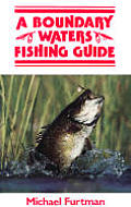 Boundary Waters Fishing Guide