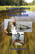 New Boundary Waters & Quetico Fishing Guide
