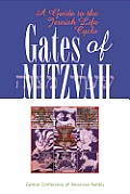 Gates Of Mitzvah A Guide To The Jewish Life
