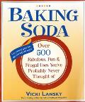 Baking Soda Over 500 Fabulous Fun & Frugal Uses Youve Probably Never Thought of