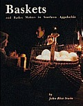 Baskets & Basket Makers in Southern Appalachia
