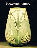 Newcomb Pottery An Enterprise for Southern Women 1895 1940