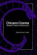 Chicano Cinema: Research, Reviews and Resources