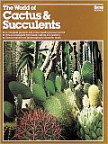 World of Cactus and Succulents, and Other Water-Thrifty Plants Cover
