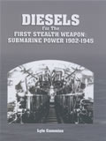 Diesels for the First Stealth Weapon: Submarine Power 1902-1945