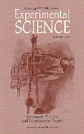 Experimental Science Volume 1