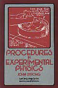 Procedures In Experimental Physics