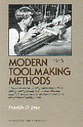Modern Toolmaking Methods 1915