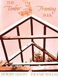 Timber Framing Book The Complete Library