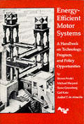 Energy Efficient Motor Systems: A Handbook on Technology, Program, & Policy Opportunities