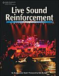 Live Sound Reinforcement A Comprehensive