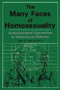 Many Faces of Homosexuality Anthropological Approaches to Homosexual